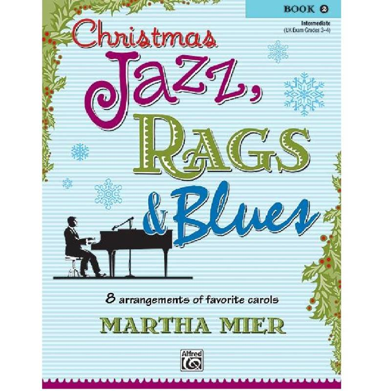 Christmas Jazz, Rags & Blues 2 - Martha Mier