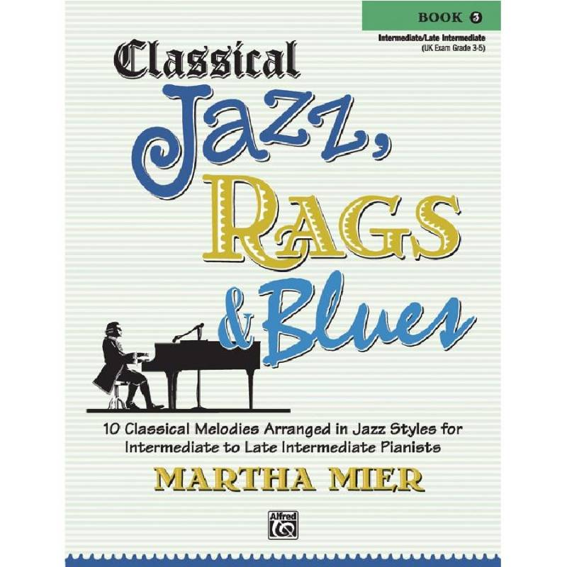 Classical Jazz, Rags & Blues 3 - Martha Mier