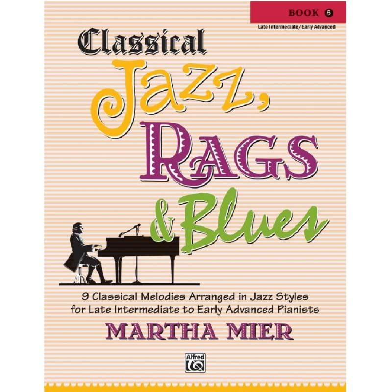 Classical Jazz, Rags & Blues 5 - Martha Mier
