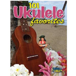 101 Ukelele favorites