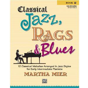 Classical Jazz, Rags & Blues 1 - Martha Mier