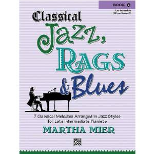 Classical Jazz, Rags & Blues 4 - Martha Mier