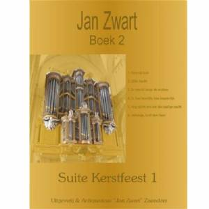 Jan Zwart - Boek 2 - Suite Kerstfeest 1